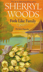 Feels Like Family (Sweet Magnolias, Bk 3)