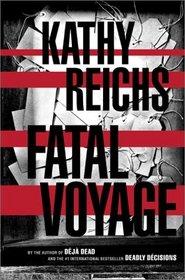 Fatal Voyage (Temperance Brennan, Bk 4)