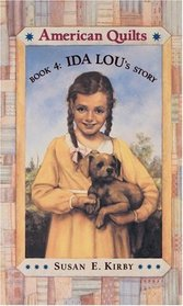 Ida Lou's Story (American Quilts, Bk 4)