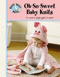 Oh-so-sweet Baby Knits (Leisure Arts #4778)