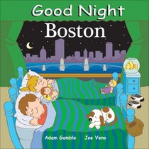Good Night Boston (Good Night Our World series)