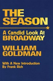 The Season : A Candid Look at Broadway