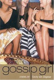 Gossip Girl (Gossip Girl, Bk 1)