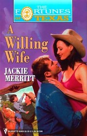 A Willing Wife (Fortunes of Texas, Bk 4)
