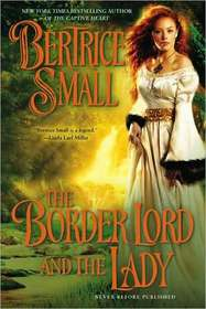 The Border Lord and the Lady (Border Chronicles, Bk 4)