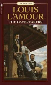 The Daybreakers (Sacketts, Bk 6)