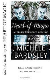 Heart of Magic: A Fantasy Romance Collection