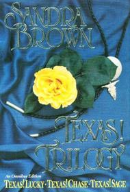 Texas! Trilogy: Texas! Lucky / Texas! Chase / Texas! Sage