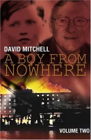 A Boy from Nowhere: Volume two