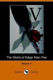 Works of Edgar Allan Poe - Volume 5 (Dodo Press)