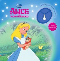 Alice in Wonderland (Disney Charm Book)