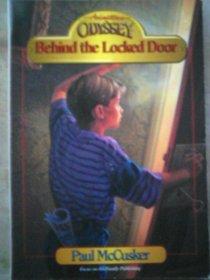 Behind the Locked Door (Adventures in Odyssey, Bk 4)
