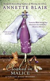 Cloaked in Malice (Vintage Magic, Bk 5)