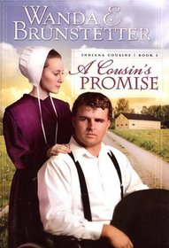 A Cousin's Promise (Indiana Cousins Trilogy, Bk 1)