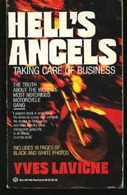 Hell's Angels: Taking Care of Business