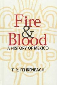 Fire  Blood: A History of Mexico