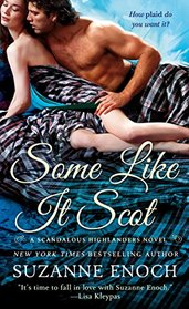 Some Like it Scot (Scandalous Highlanders, Bk 4)