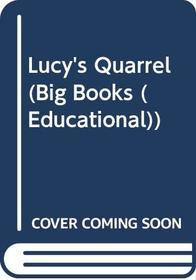 Lucy's Quarrel (Big Books (Educational))