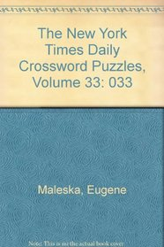 The New York Times Daily Crossword Puzzles, Volume 33 (NY Times)