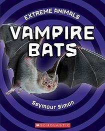 Vampire Bats - Extreme Animals