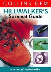 Hillwalker's Survival Guide (Collins Gem)