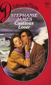 Cautious Lover (Silhouette Desire, No 253)