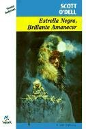 Estrella Negra, Brillante Amanecer/Black Star, Bright Dawn (Spanish Edition)