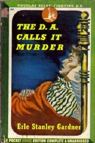 The D. A. Calls It Murder (Doug Selby, Bk 1)