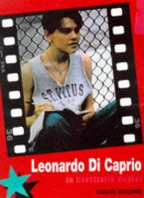 Leonardo Di Caprio : an illustrated story