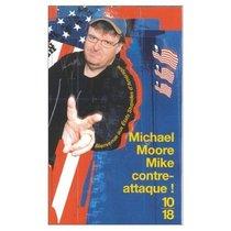 Mike Contre-attaque!: Bienvenue aux Etats Stupides d'Amerique (French Edition of Stupid White Men)