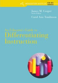 An Educator's Guide to Differentiating Instruction.