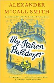 My Italian Bulldozer (Paul Stuart, Bk 1)