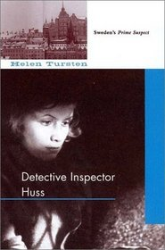 The Detective Inspector Huss: Translated from the Swedish by Steve Murray