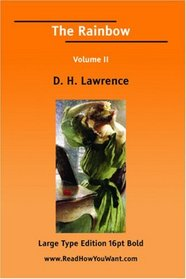 The Rainbow Volume II (Large Print)