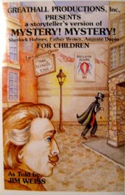 Mystery! Mystery! for Children (Greathall Productions Presents a Storyteller's Version of)
