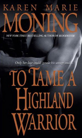 To Tame a Highland Warrior (Highlander, Bk 2)