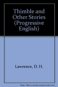 Thimble and Other Stories (Progressive English)