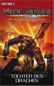 Mechwarrior Dark Age. Tochter des Drachens