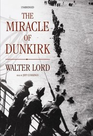 The Miracle of Dunkirk (Library Edition)