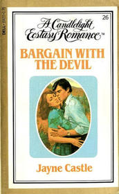 Bargain with the Devil (Candlelight Ecstasy Romance, No 26)