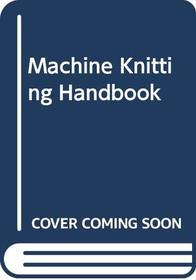 Machine Knitting Handbook