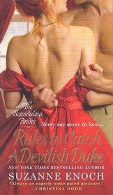 Rules to Catch a Devilish Duke (Scandalous Brides, Bk 3)