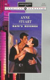 Rafe's Revenge (Harlequin American Romance, No 453)