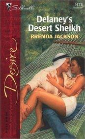 Delaney's Desert Sheikh (Westmorelands, Bk 1) (Silhouette Desire, No 1473)