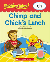 Chimp and Chick's Lunch: ch (Phonics Tales)