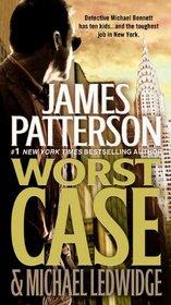 Worst Case (Michael Bennett, Bk 3)