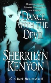 Dance with the Devil (Dark-Hunter, Bk 4)