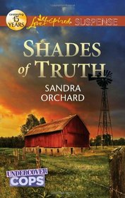 Shades of Truth (Love Inspired Suspense, No 286)