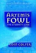 The Eternity Code (Artemis Fowl, Bk 3)