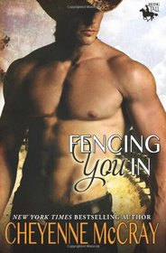Fencing You In (Riding Tall, Bk 3)